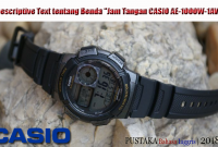 "Descriptive Text tentang Benda ""Jam Tangan CASIO AE-1000W-1AV"""