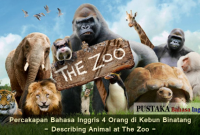Percakapan Bahasa Inggris 4 Orang di Kebun Binatang - Describing Animal at The Zoo -