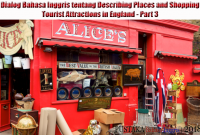 Dialog Bahasa Inggris 4 Orang tentang Describing Places and Shopping | Tourist Attractions in England - Part 3