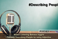 Materi Listening Bahasa Inggris Tentang Describing People by using Adjective