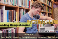 Part A - 50 Contoh Soal TOEFL Reading Comprehension, Jawaban, Pembahasan
